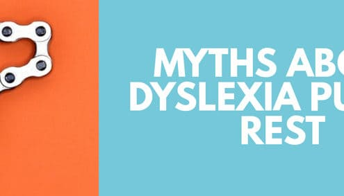 Seven myths about dyslexia put to rest